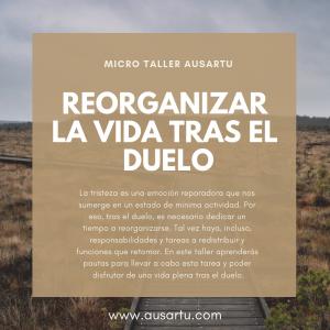 Micro Taller Reorganizar la Vida tras el Duelo